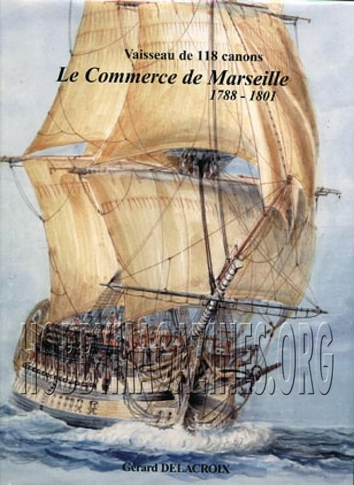 1402004907 le commerce de marseille 1788 1801 01